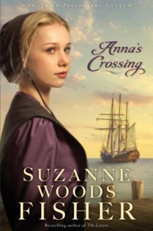 Anna's Crossing by Suzanne Woods Fisher Fiction