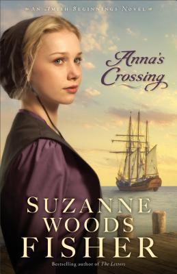 Anna's Crossing by Suzanne Woods Fisher|Fiction