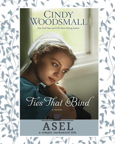 Ties That Bind by Cindy Woodsmall|Fiction