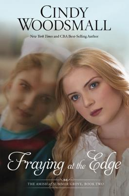 Fraying at the Edge by Cindy Woodsmall|Book Review