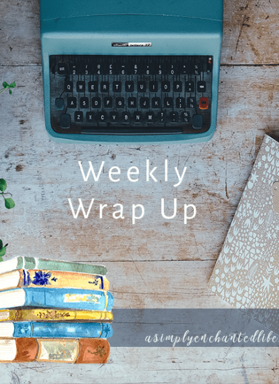 Weekly Wrap Up: Week 33