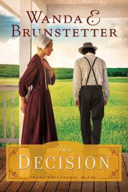 The Decision (Prairie State Friends #1)