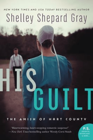 His Guilt by Shelley Shepard Gray|Book Review