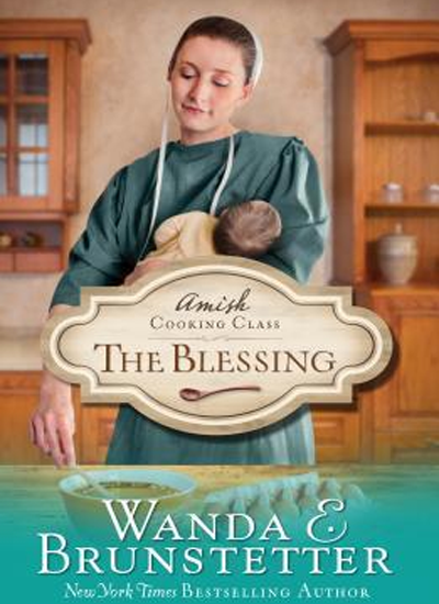 The Blessing by Wanda Brunstetter|Book Review
