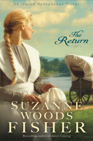 The Return by Suzanne Woods Fisher|Book Review