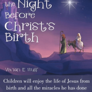 It Was the Night Before Christ's Birth