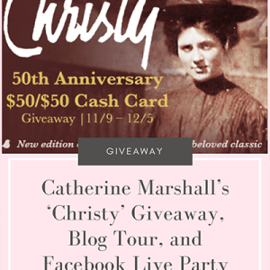 Catherine Marshall's 'Christy' Giveaway, Blog Tour, and Facebook Live Party
