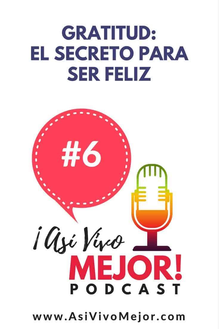 Para tener una vida más plena es importante estar agradecidos por lo que tenemos. Cuando apreciamos lo nuestro en vez de envidiar lo que tienen los demás, nuestra perspectiva de la vida cambia. Sin duda, la gratitud por lo que tenemos y lo que está por venir es el secreto para ser feliz. #asivivomejor #podcast #gratitud #felicidad #inspiracion #espanol #hispanos #salud #bienestar