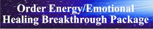 Energy/Emotional Healing Breakthrough Package