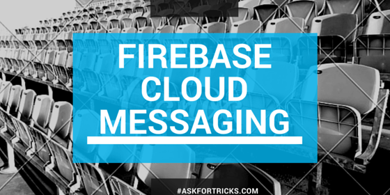 Firebase Cloud Messaging