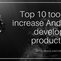 Top 10 tools to increase Android developers productivity