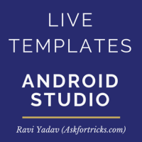 How to create live templates in Android Studio/Intellij IDE