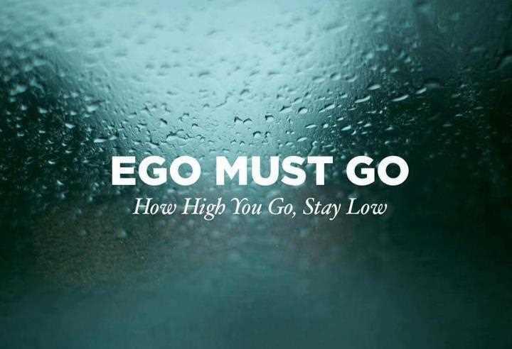 Image result for no ego no attitude