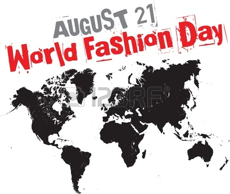 August 21 World Fashion Day World Map Picture
