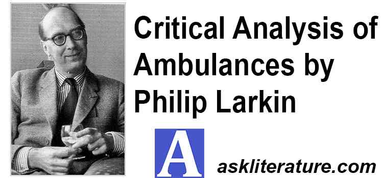 """""""Ambulances"""" is an Expression of Larkin's Concept of Death"""