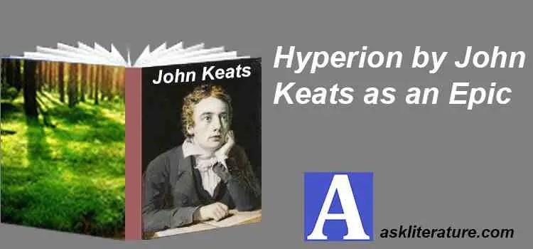 """Hyperion by John Keats"" as an Epic"