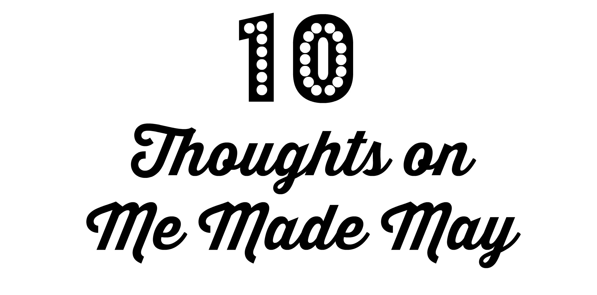 10 thoughts