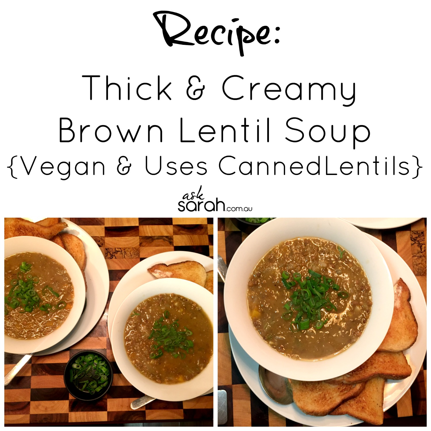 Recipe: Thick & Creamy Brown Lentil Soup {Vegan & Uses Canned Lentils}