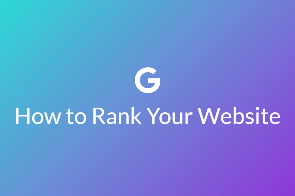 How to Rank Your Website