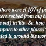 Is Rio Safe? Safety Advice when Traveling There