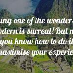 How to get to Machu Picchu On Your Own: Part 1