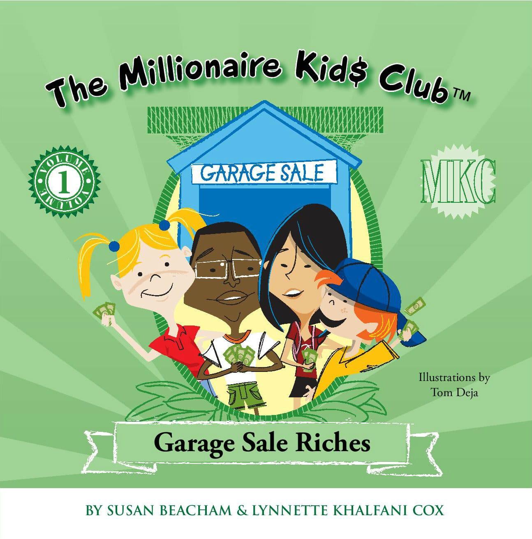 Millionaire Kids Club - Garage Sale Riches