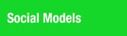 Social Models