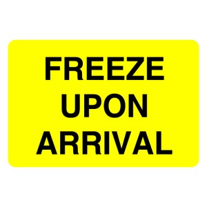 Freeze Upon Arrival Label