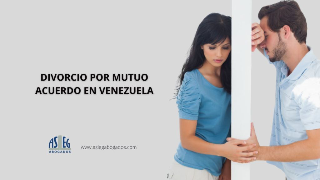 Divorcio por mutuo acuerdo en Venezuela
