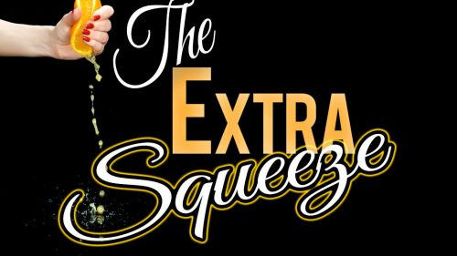 The Extra Squeeze | A Slice of Orange