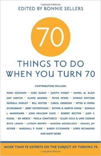 70 THINGS TO DO WHEN YOU TURN 70