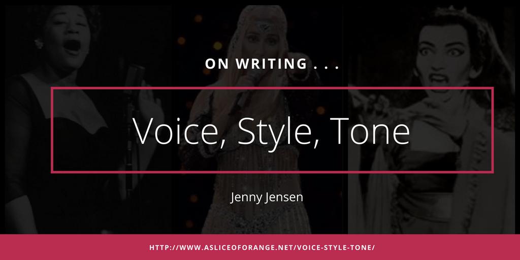 Voice, Style and Tone | Jenny Jensen | A Slice of Orange