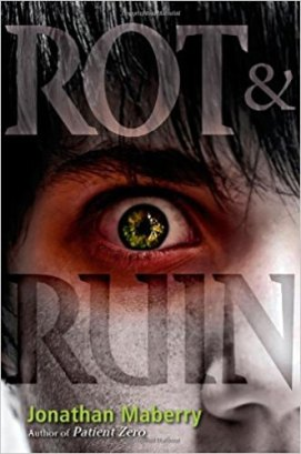 Rot & Ruin | Jonathan Maberry | A Slice of Orange