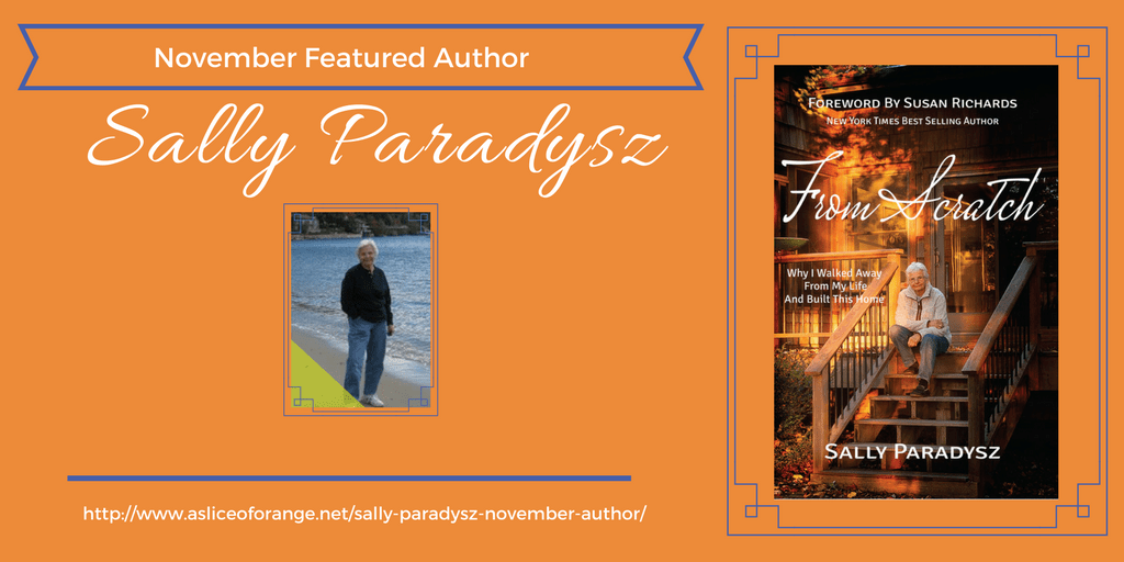 Sally Paradysz | November Featured Author | A Slice of Orange