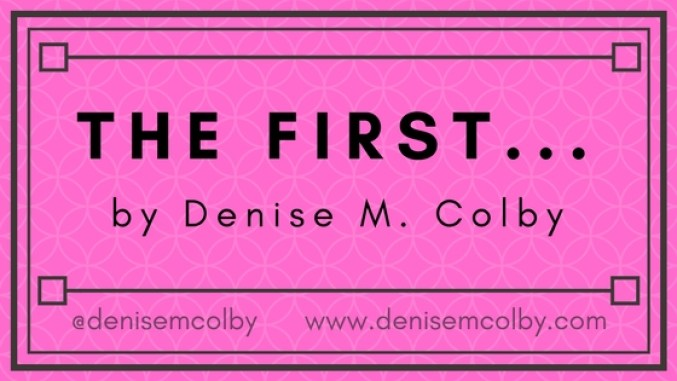The First | Denise M. Colby | A Slice of Orange