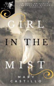 Girl in the Mist   Mary Castillo   A Slice of Orange