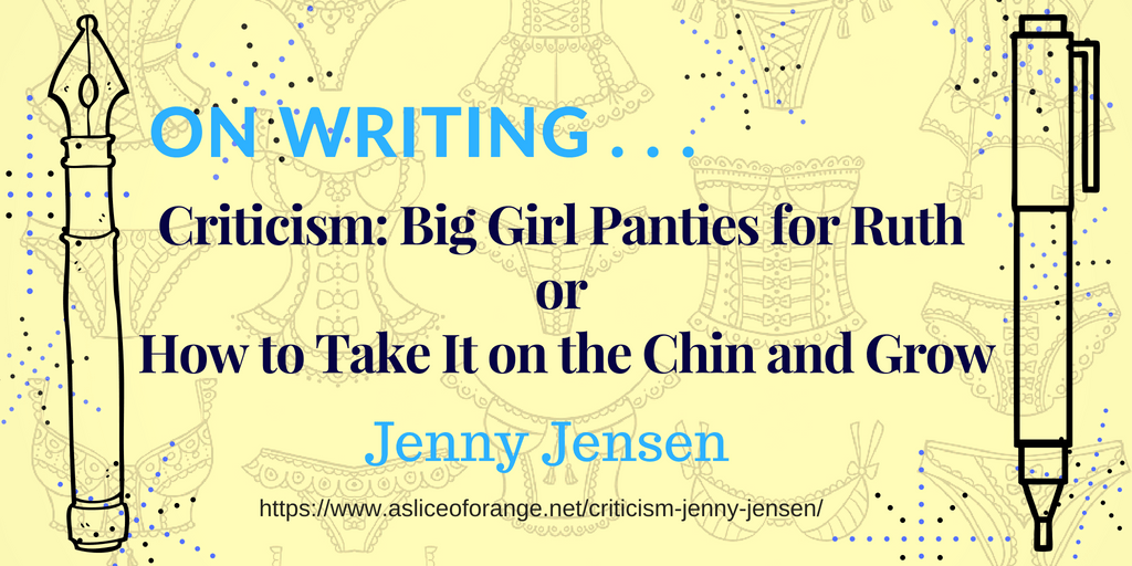 Criticism | Jenny Jensen | A Slice of Orange