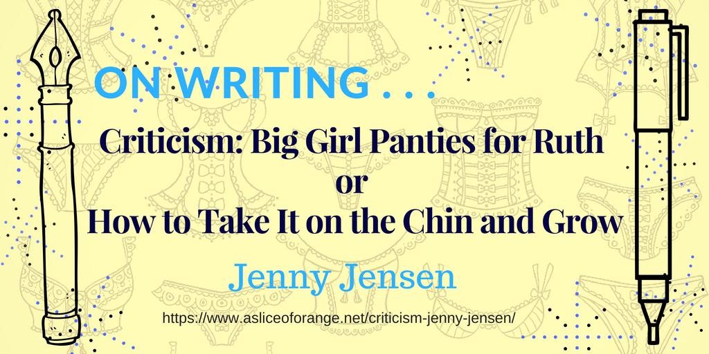 Criticism | Jenny Jensen | A Slice of Orange