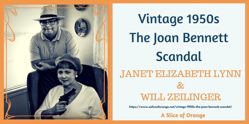 Vintage 1950s: The Joan Bennett Scandal   Janet Lynn and Will Zeilinger   A Slice of Orange