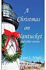 CHRISTMAS ON NANTUCKET AND OTHER STORIES