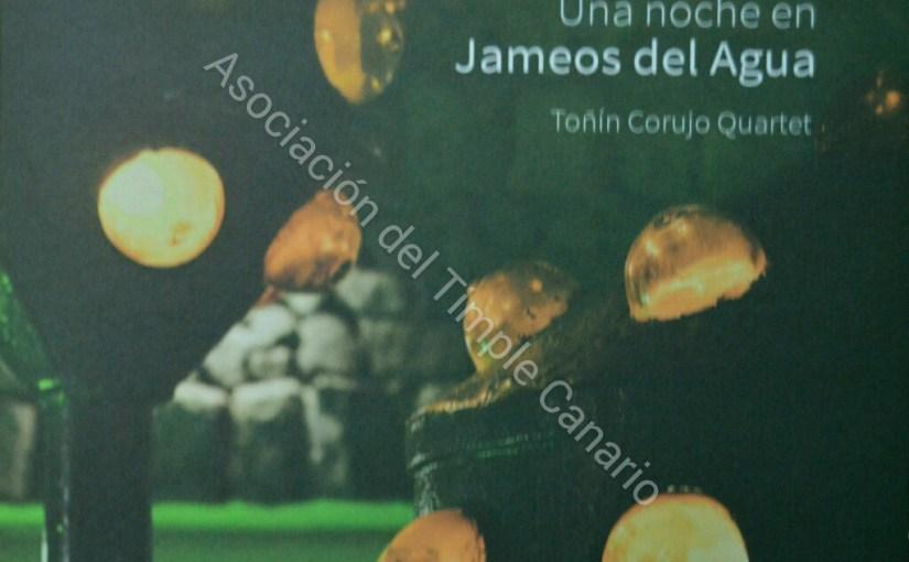 Una noche en Jameos del Agua (Toñín Corujo Quartet)