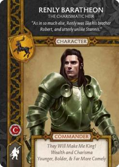 Renly Baratheon - The Charismatic Heir (Recto) US