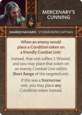 Daario Naharis - Stormcrow Captain Mercenary's Cunning