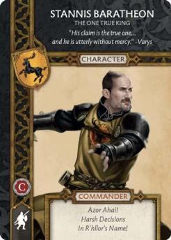Stannis Baratheon - The One True King (Recto) 1.5 US