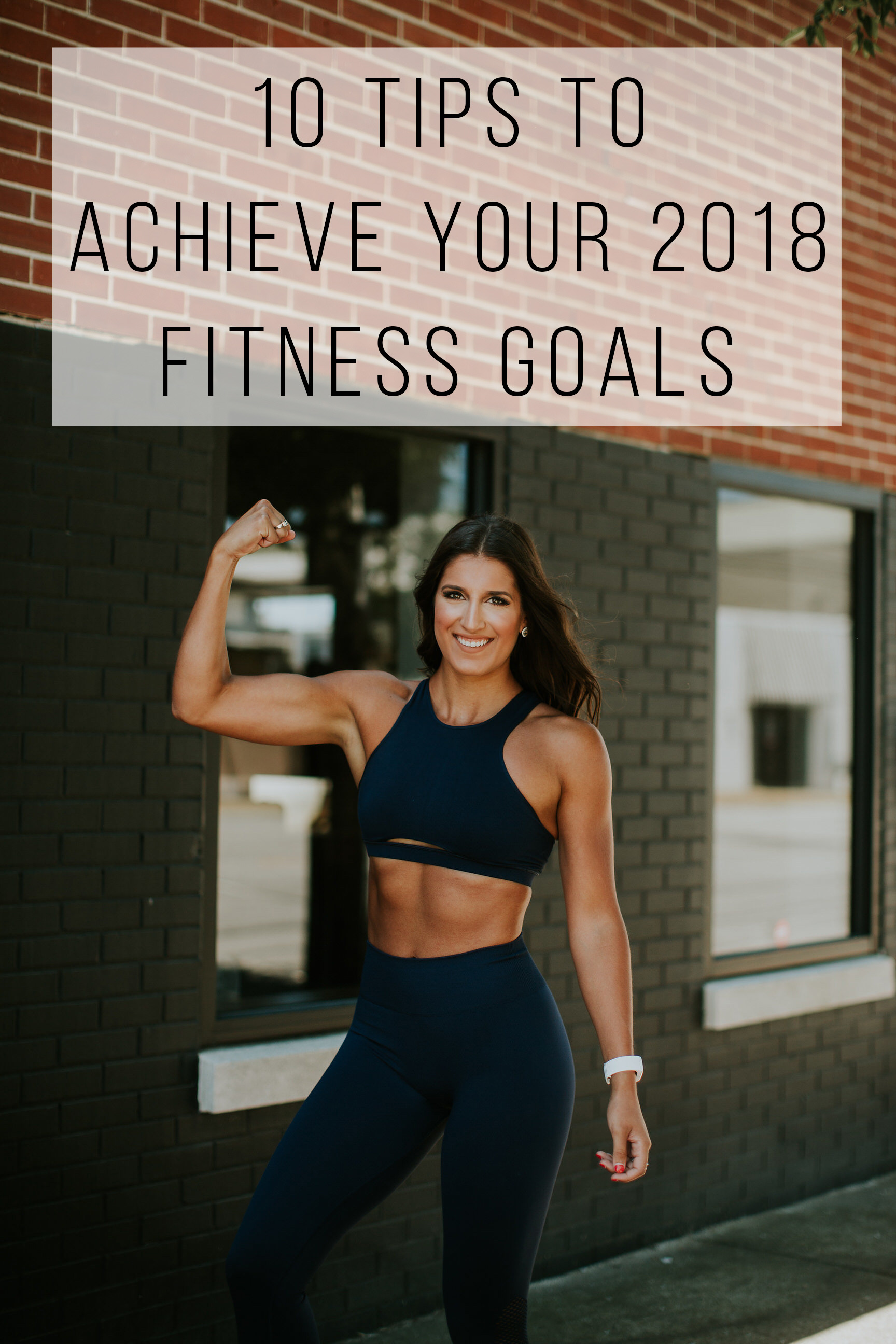 10 Tips To Achieve Your Fitness Goals