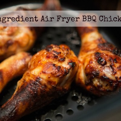 5 ingredient Air Fryer BBQ Chicken