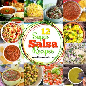 12 super salsa recipes from a southern soul