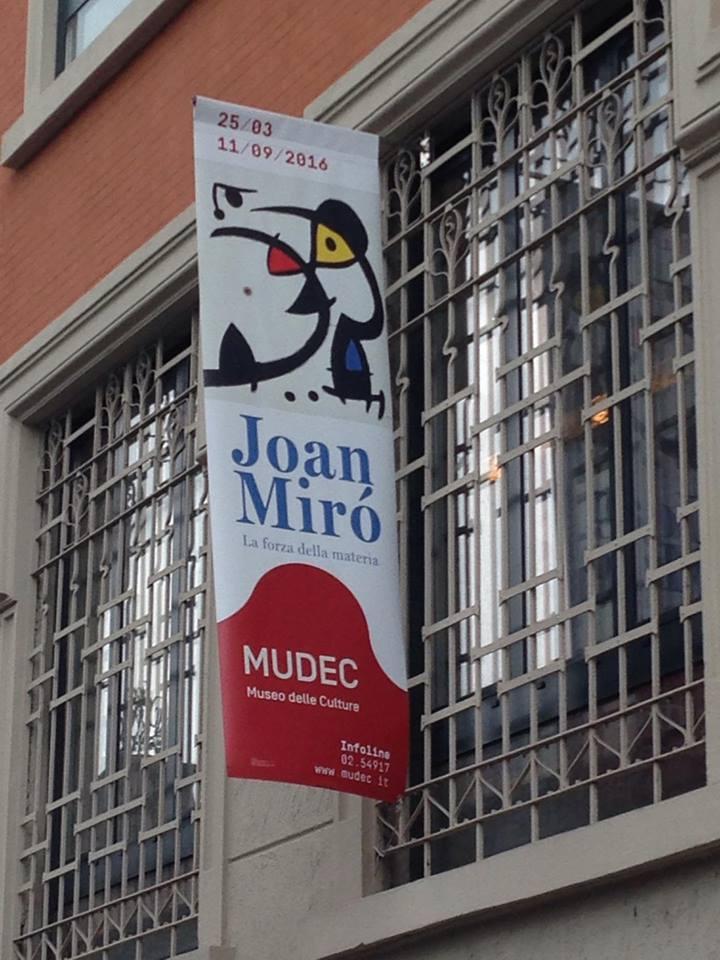 Mostra di Joan Mirò Mudec Milano - locandina fuori dal Mudec