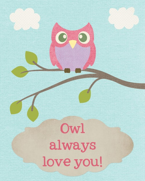 """Owl Always Love You"" Owl Printables - (2 free printables to choose from!)"