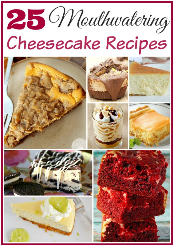 25 Mouthwatering Cheesecake Recipes